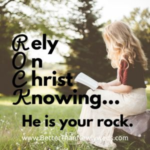 rely-on-christ-knowing-he-is-your-rock
