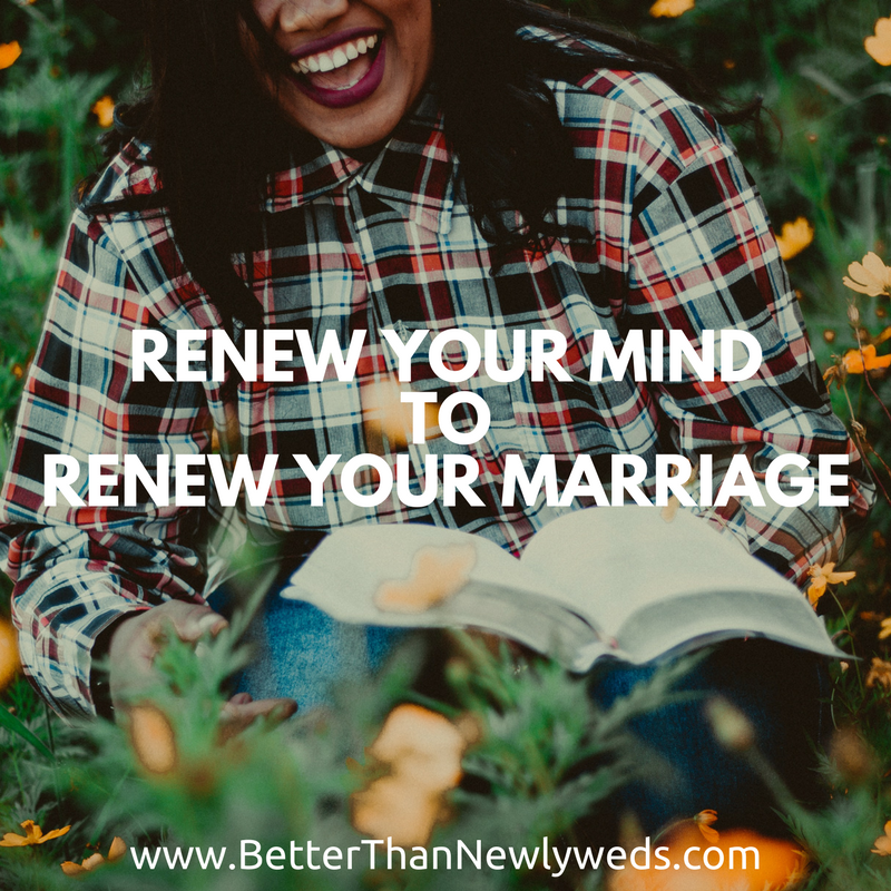 Renew Your Mind to Renew Your Marriage | Stacy Hudson