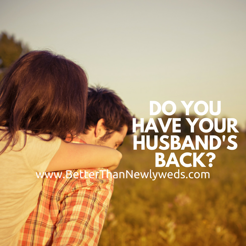 Do you have your husband's back? | Stacy Hudson | Better Than Newlyweds